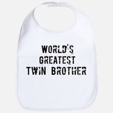Worlds Greatest Twin Brother Bib
