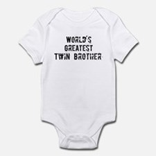 Worlds Greatest Twin Brother Infant Bodysuit