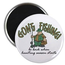 Gone Fishing - Hunting Season Magnet