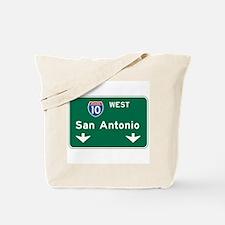 San Antonio, TX Highway Sign Tote Bag