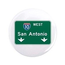 "San Antonio, TX Highway Sign 3.5"" Button"