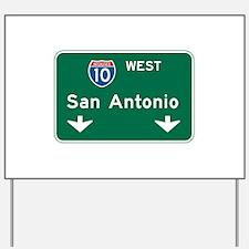 San Antonio, TX Highway Sign Yard Sign
