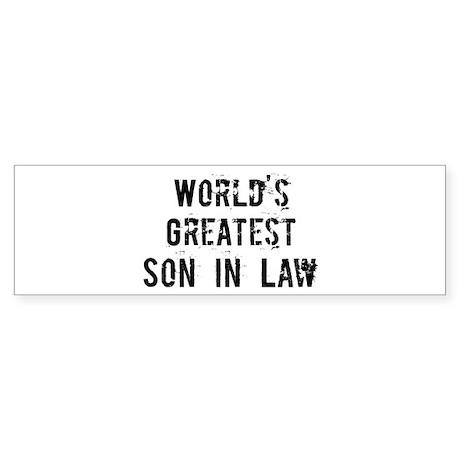 Worlds Greatest Son In Law Bumper Sticker