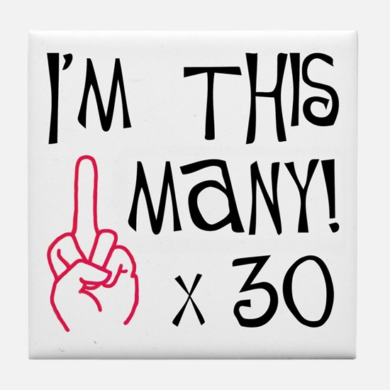 30th birthday middle finger salute Tile Coaster