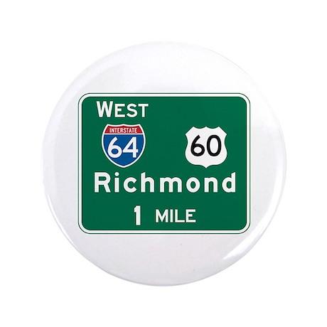 """Richmond, VA Highway Sign 3.5"""" Button"""