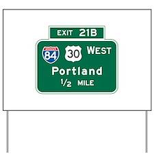 Portland, OR Highway Sign Yard Sign