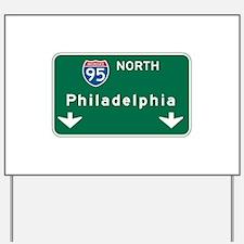 Philadelphia, PA Highway Sign Yard Sign