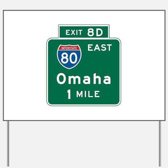 Omaha, NE Highway Sign Yard Sign