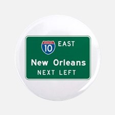 """New Orleans, LA Highway Sign 3.5"""" Button"""