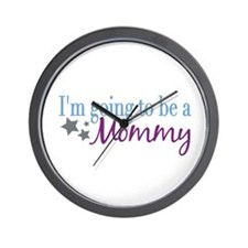 Going to be a Mommy Wall Clock
