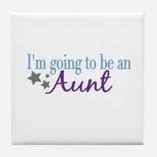 Going to be an Aunt Tile Coaster
