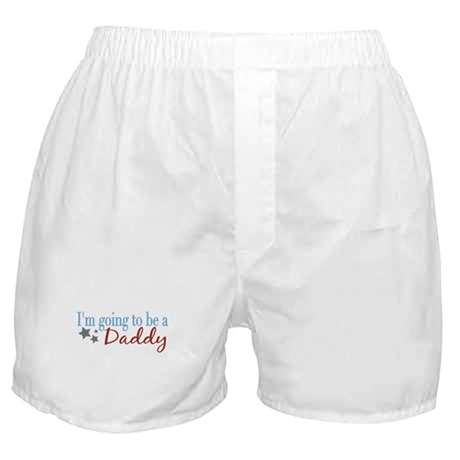 Going to be a Daddy Boxer Shorts