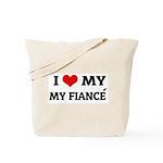 I Love My Fiancé Tote Bag