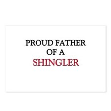 Proud Father Of A SHINGLER Postcards (Package of 8