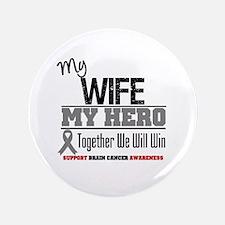 "BrainCancerHero Wife 3.5"" Button"