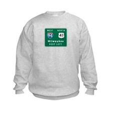Milwaukee, WI Highway Sign Sweatshirt