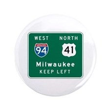 """Milwaukee, WI Highway Sign 3.5"""" Button"""