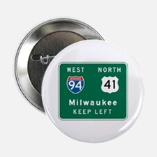 "Milwaukee, WI Highway Sign 2.25"" Button"