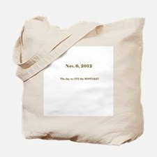 Fix The Mistake!! Tote Bag