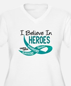 I Believe In Heroes CERVICAL CANCER T-Shirt