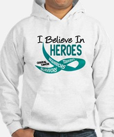 I Believe In Heroes CERVICAL CANCER Hoodie