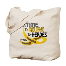 Time To Believe CHILDHOOD CANCER Tote Bag