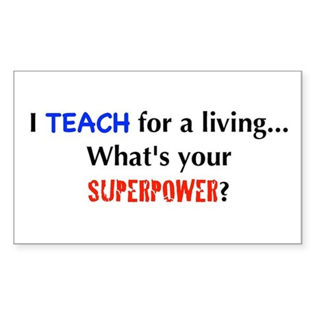 I teach for a living...what's Rectangle Sticker