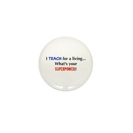I teach for a living...what's Mini Button (10 pack