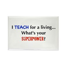 I teach for a living...what's Rectangle Magnet
