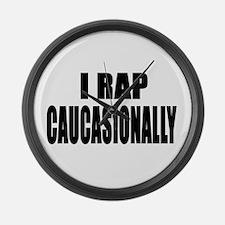 I Rap Caucausionally Large Wall Clock