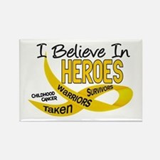 I Believe In Heroes CHILDHOOD CANCER Rectangle Mag