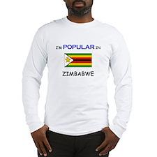 I'm Popular In ZIMBABWE Long Sleeve T-Shirt