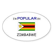 I'm Popular In ZIMBABWE Oval Decal