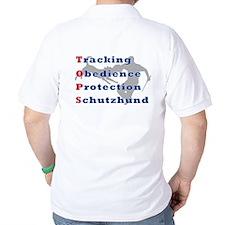 Schutzhund is TOPS T-Shirt