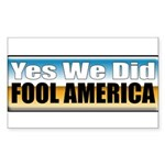 Yes We Did! Rectangle Sticker