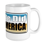 Yes We Did! Large Mug