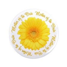 """Yellow Daisy Mother of the Bride 3.5"""" Button (100"""