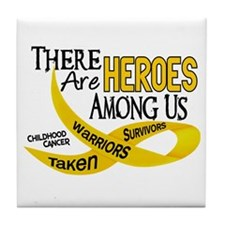 Heroes Among Us CHILDHOOD CANCER Tile Coaster
