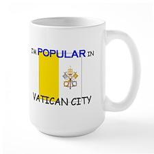 I'm Popular In VATICAN CITY Mug