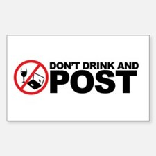 don't drink and post Rectangle Decal