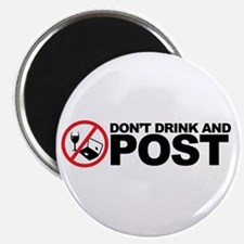 don't drink and post Magnet