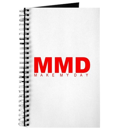 """Make My Day"" Journal"