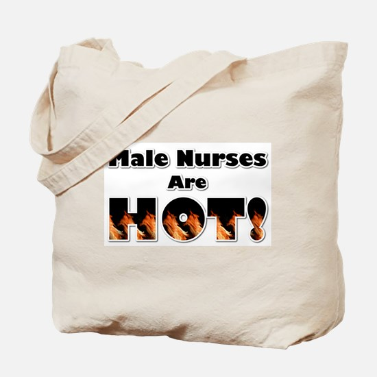Male Nurses are Hot Tote Bag