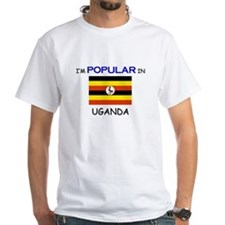 I'm Popular In UGANDA Shirt
