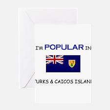 I'm Popular In TURKS & CAICOS ISLAND Greeting Card