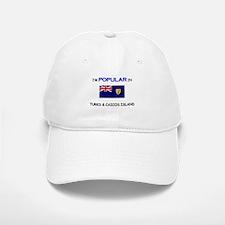 I'm Popular In TURKS & CAICOS ISLAND Baseball Baseball Cap