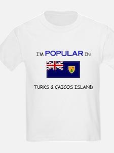 I'm Popular In TURKS & CAICOS ISLAND T-Shirt