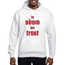 In Adam We Trust Jumper Hoody