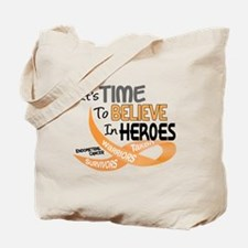 Time To Believe ENDOMETRIAL CANCER Tote Bag