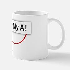 Valentine, Kiss My A! Mug